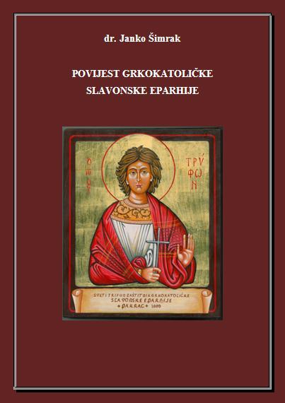 povijest grkokatolicke slavonske eparhije