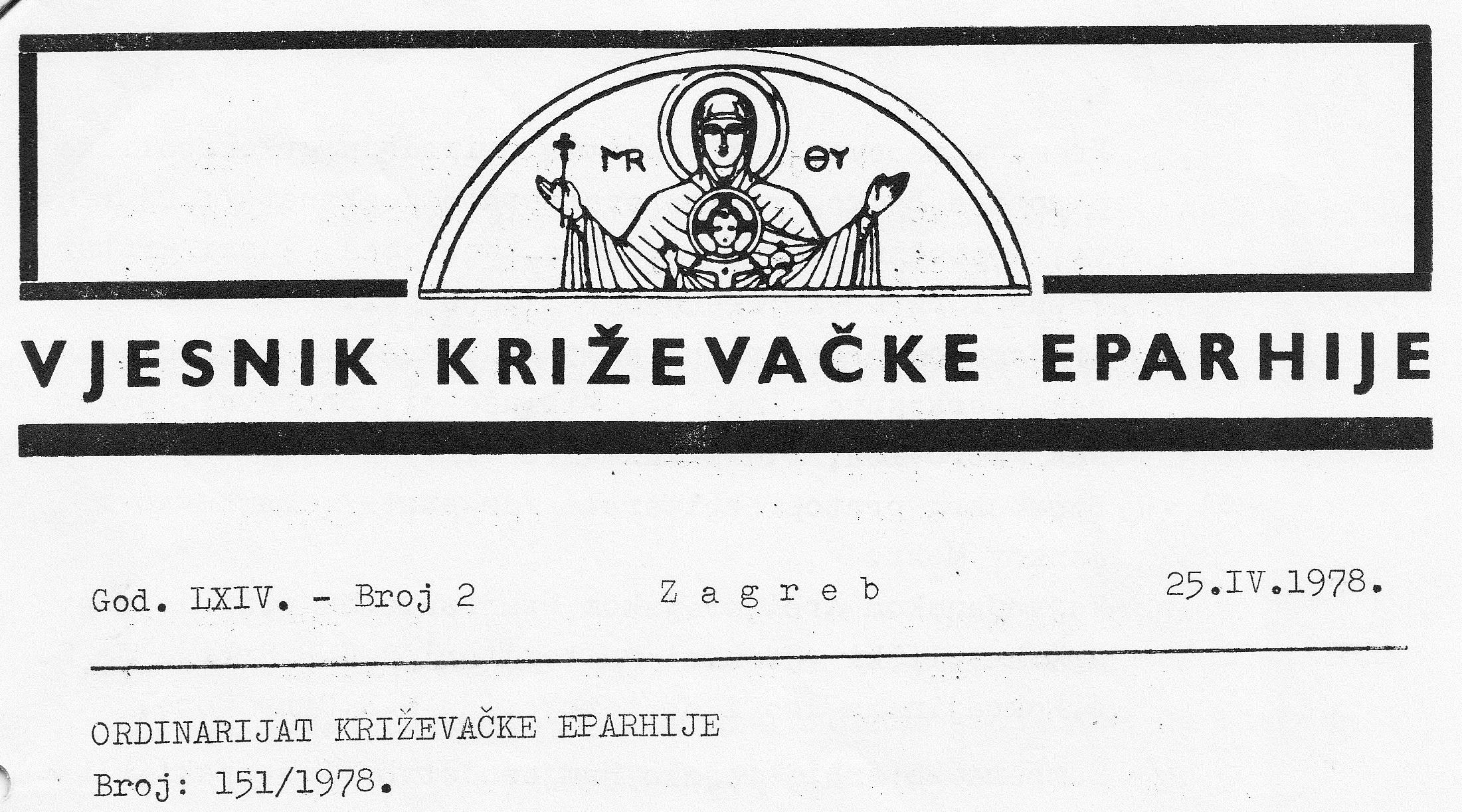 Dismembracija Križevačke eparhije započela je u travnju 1978. godine